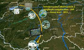 Térinformatikai alkalmazások a védekezés szolgálatában - OVF
