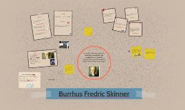 Copy of Burrhus Fredric Skinner