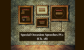 Copy of Special Occasion Speeches