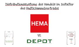 HEMA vs DEPOT