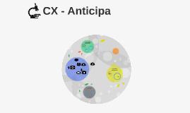 CX - Anticipa