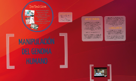 Copy of MANIPULACIÓN DEL GENOMA HUMANO