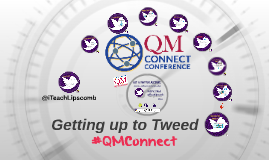 Get a Twitter Account, Join the #QMConnect Conversation