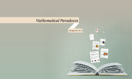 Copy of Mathematical Paradox