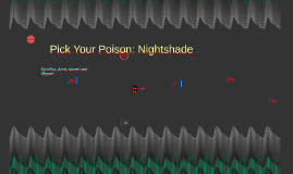 Pick Your Poison: Nightshade