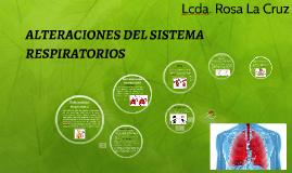 ALTERACIONES DEL SISTEMA RESPIRATORIOS