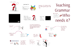 methodology 3 - why teach grammar?