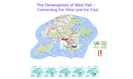 Copy of The Development of West Rail – Connecting the West and the East