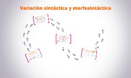 Variacion sintactica y morfosintactica