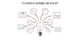 """""""COMIDA SOBRE RUERDAS"""""""