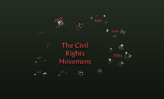 The Civil Rights Movement II