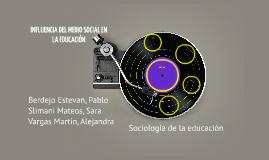INFLUENCIA DEL MEDIO SOCIAL EN LA EDUCACIÓN