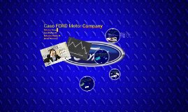 Caso FORD Motor Company