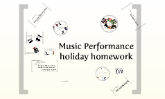 Music Performance holiday homework