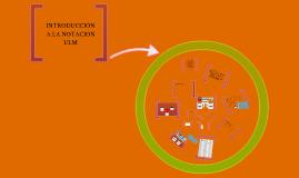 Copy of INTRODUCCION A LA NOTACION UML