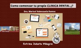 Como montar tu propia clinica dental