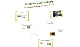 Schoolreis Valkenburg