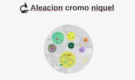 Aleacion cromo niquel