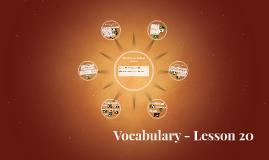 Vocabulary - Lesson 20