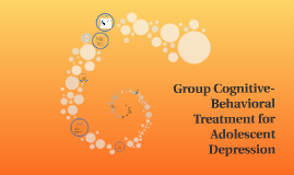 Group Cognitive-Behavioral Treatment for Adolescent Depressi