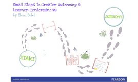 Small Steps to Greater Autonomy & Learner-Centeredness (TED Adana ELT Conference)