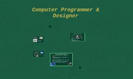 Computer Programmer & Designer
