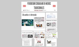 Copy of PERIODISMO CIUDADANO EN MEDIOS TRADICIONALES