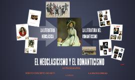 EL NEOCLASICISMO Y EL ROMANTICISMO