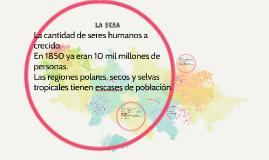 La cantidad de seres humanos a crecido.