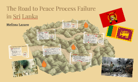 The Road to Peace Process Failure in Sri Lanka