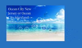 Ocean City New Jersey or Ocean City Maryland