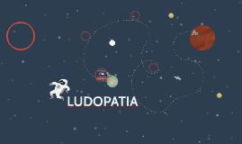 LUDOPATIA