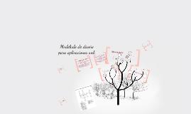 Copy of Modelado de diseño para aplicaciones web