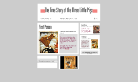 Copy of The True Story of the Three Little Pigs