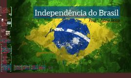 Copy of Independencia do Brasil
