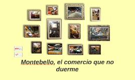 Montebello, el comercio que no duerm