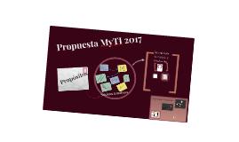 Copia de Propuesta 2017 MyTI