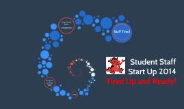 Student Staff Start Up 2014