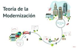 Copy of Teoría de la Modernización