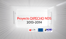Copy of Proyecto DIPECHO NDS