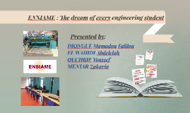 ENSIAME : The dream of every engineering student