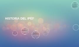 HISTORIA DEL IPEF