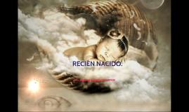 RECIEN NACIDO.