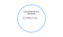 Coal Seam Gas in Australia