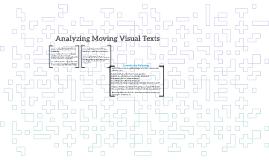 8:30 101 Analyzing Moving Visual Texts