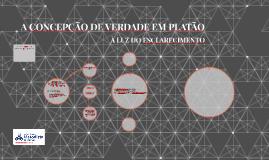 A CONCEPÇÃO DE VERDADE EM PLATÃO