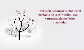 Previsión del impacto ambiental derivado de la extracción, u