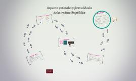 Aspectos básicos y formalidades de la traducción pública