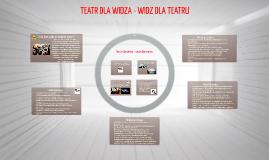 Copy of teatr dla widza-widz dla teatru