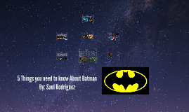 5 Things you need to know About Batman